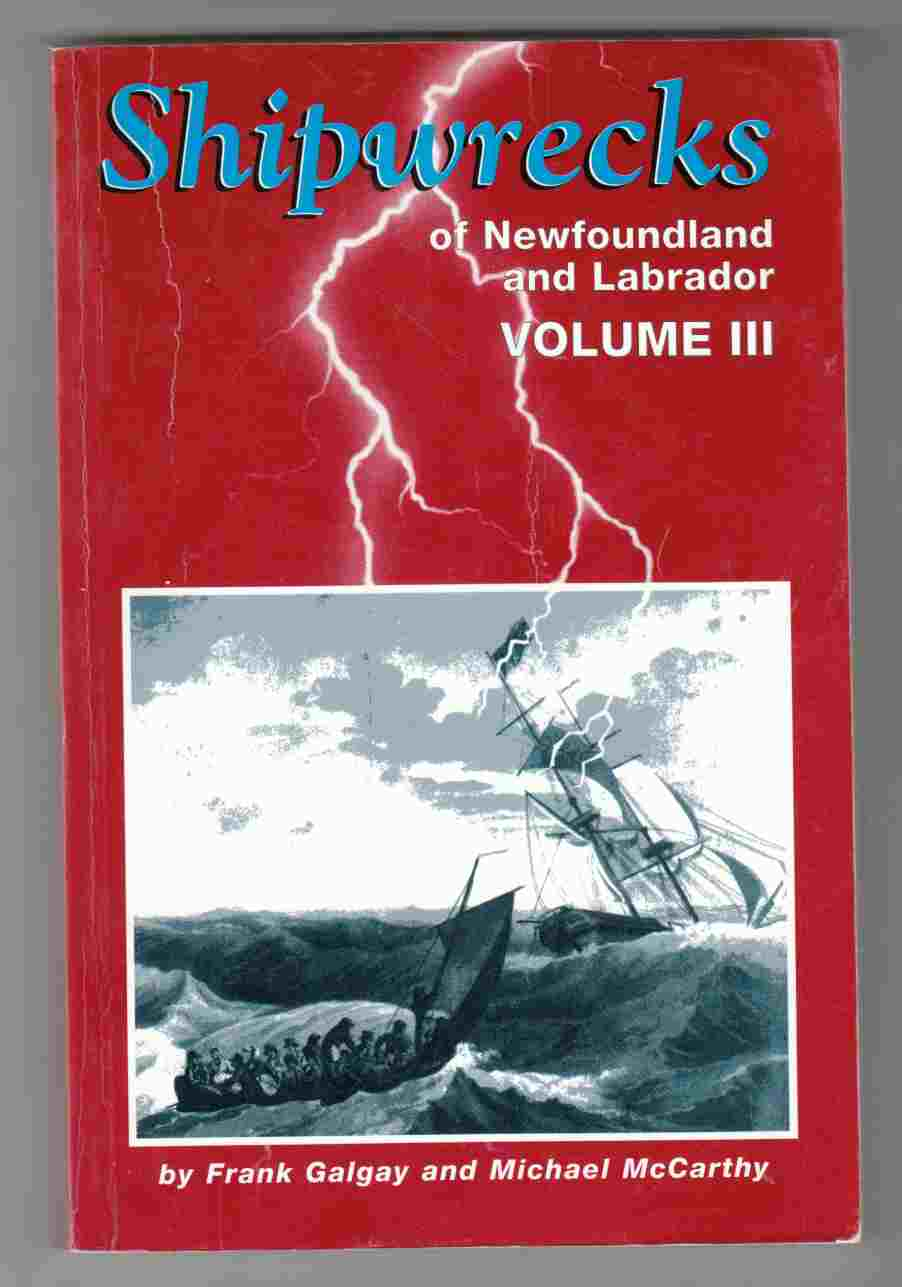 Image for Shipwrecks of Newfoundland and Labrador Volume III