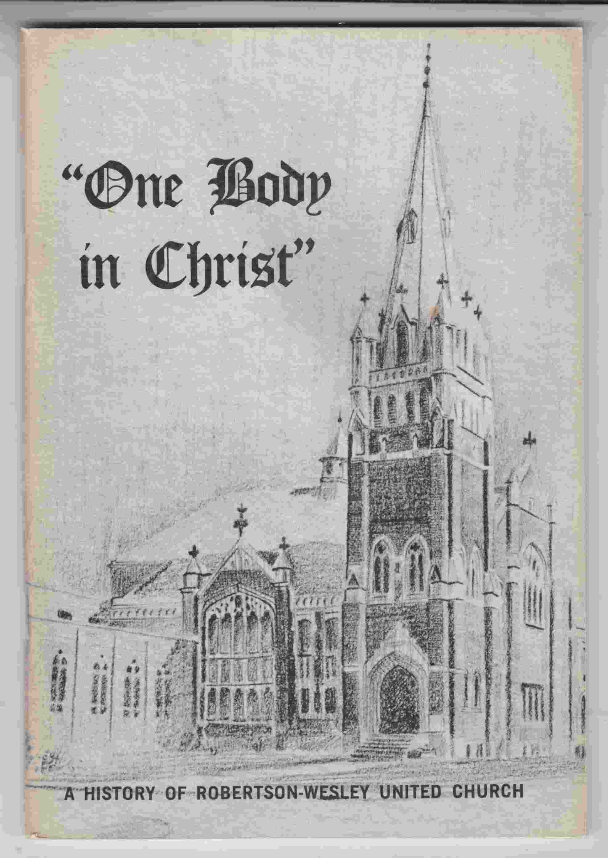 Image for Our Body in Christ A History of Robertson-Wesley United Church