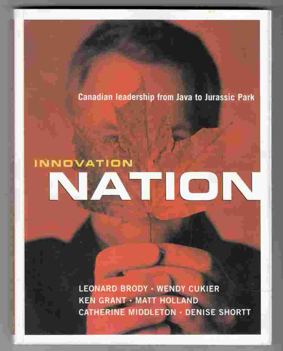Image for Innovation Nation Canadian Leadership from Java to Jurassic Park