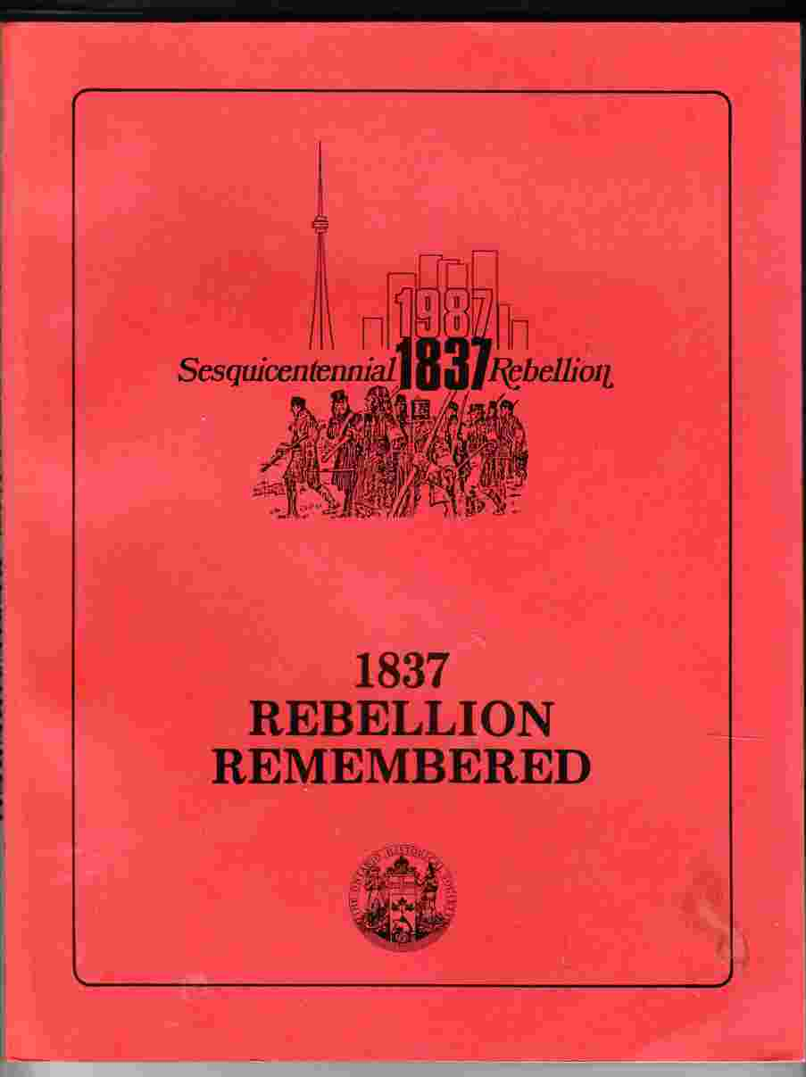 Image for 1837 Rebellion Remembered