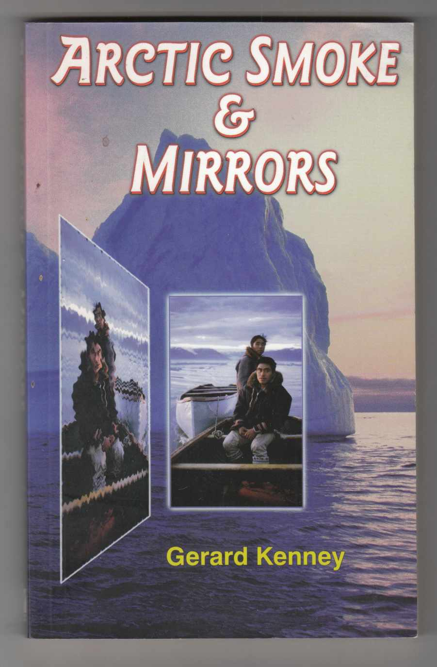 Image for Arctic Smoke and Mirrors