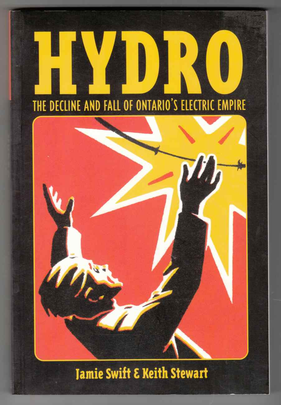 Image for Hydro The Decline and Fall of Ontario's Electric Empire