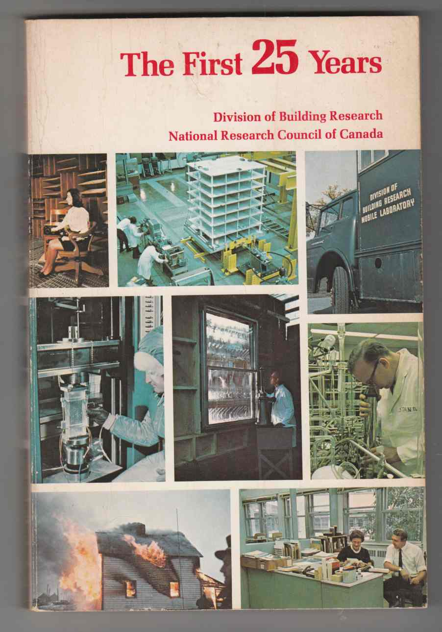 Image for The First 25 Years 1947 to 1972 Division of Building Research