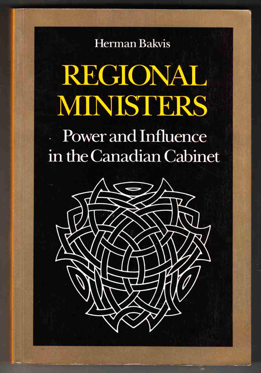 Image for Regional Ministers Power and Influence in the Canadian Cabinet