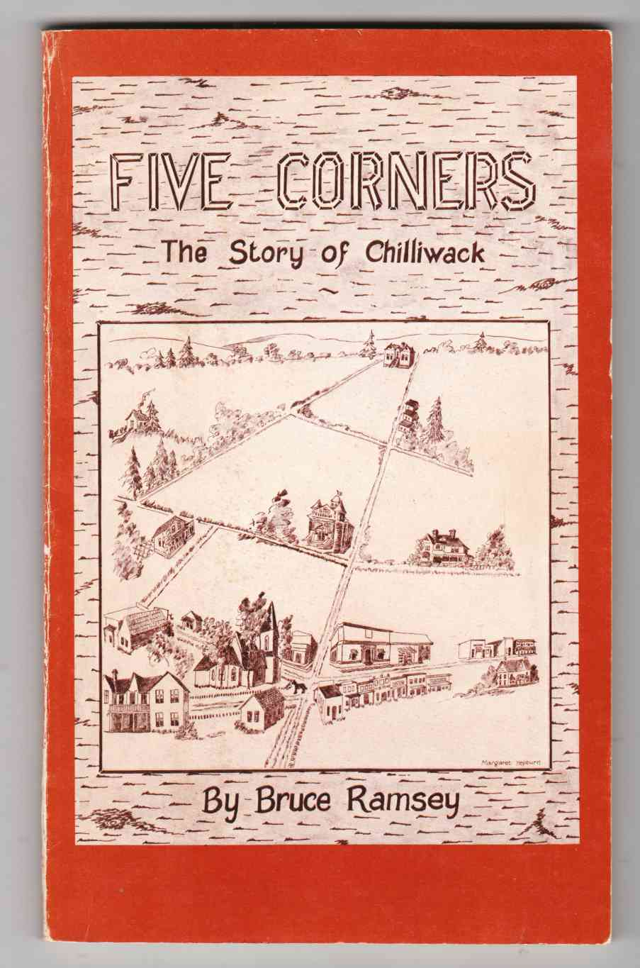 Image for Five Corners The Story of Chilliwack