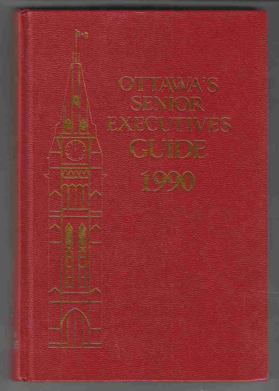 Image for Ottawa's Senior Executives Guide 1990