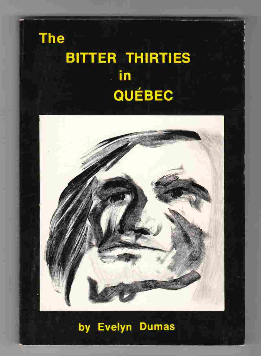 Image for The Bitter Thirties in Quebec