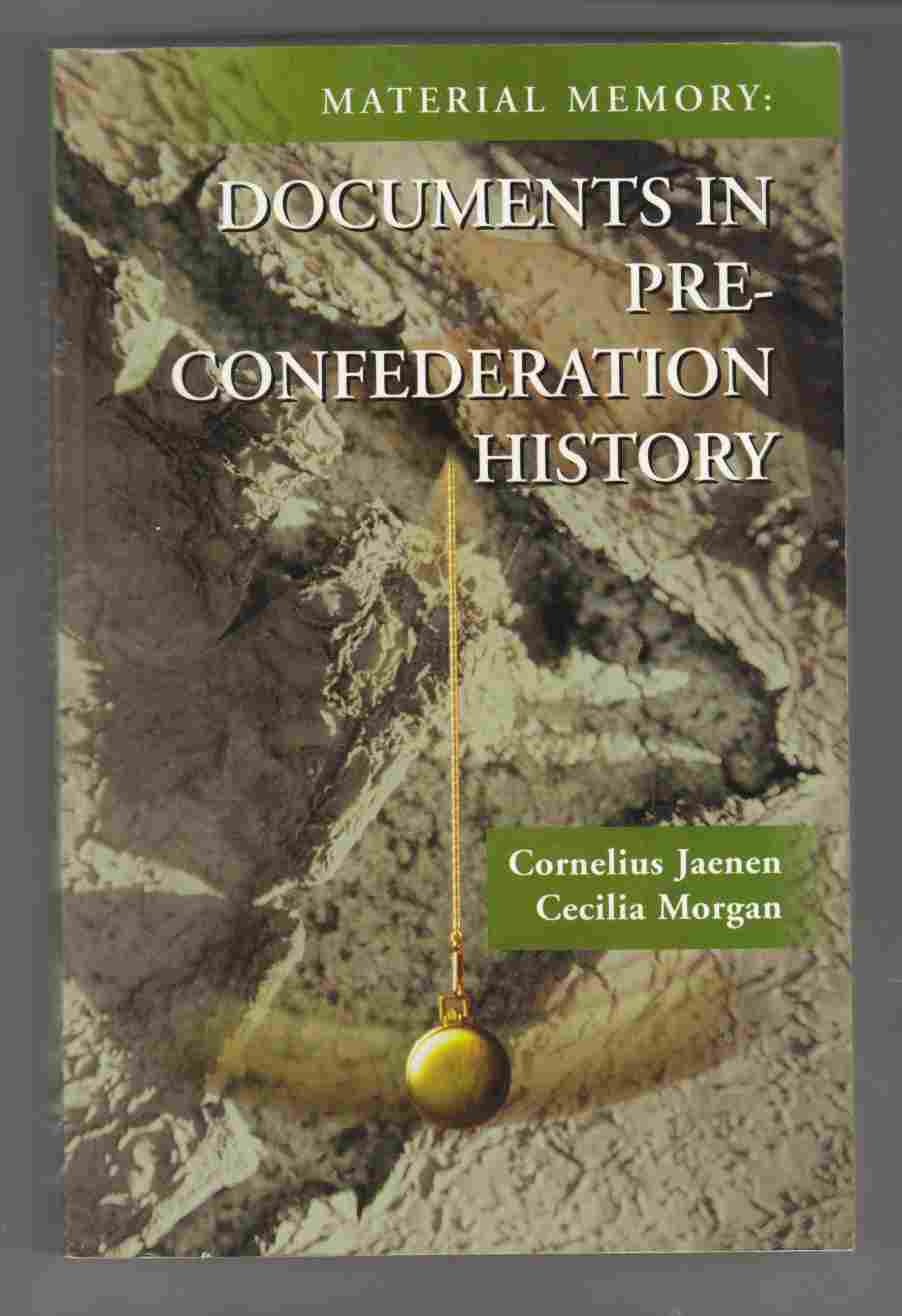 Image for Material Memory: Documents in Pre-Confederation History
