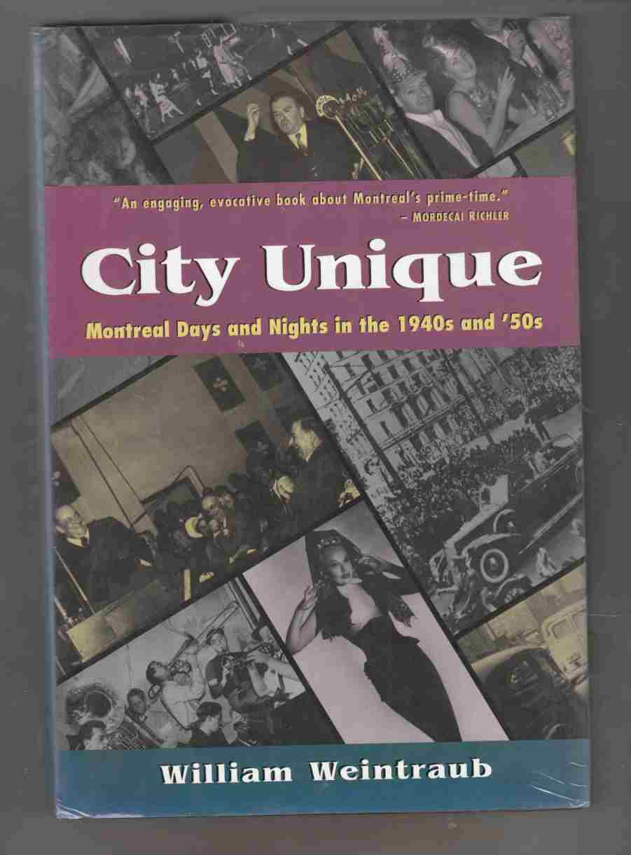Image for City Unique:  Montreal Days and Nights in the 1940s and '50s