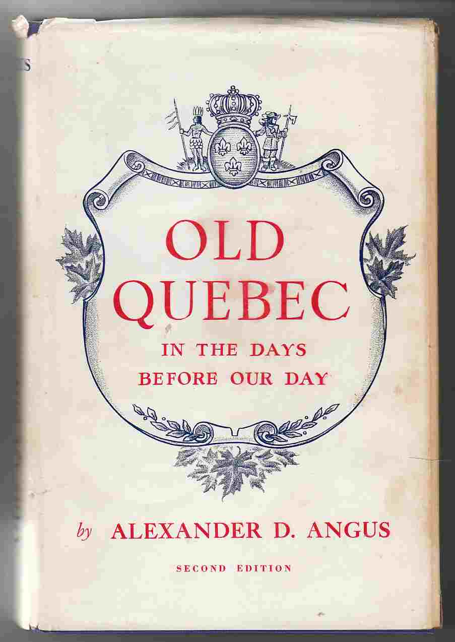 Image for Old Quebec in the Days before Our Day