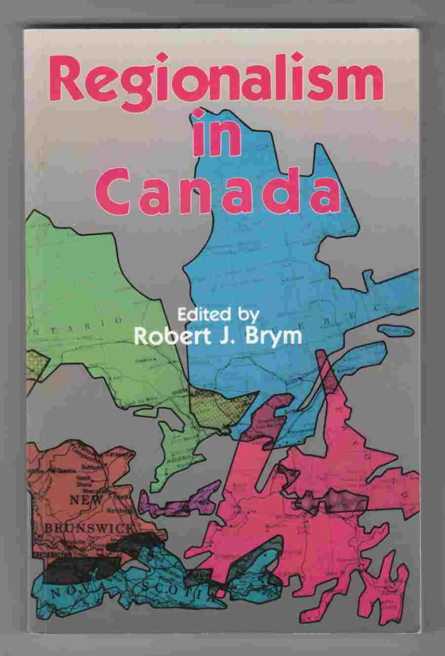 Image for Regionalism in Canada