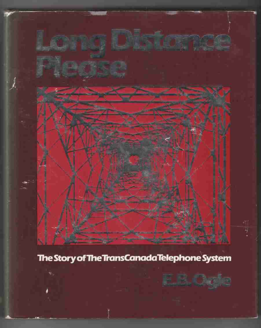 Image for Long Distance Please The Story of the TransCanada Telephone System