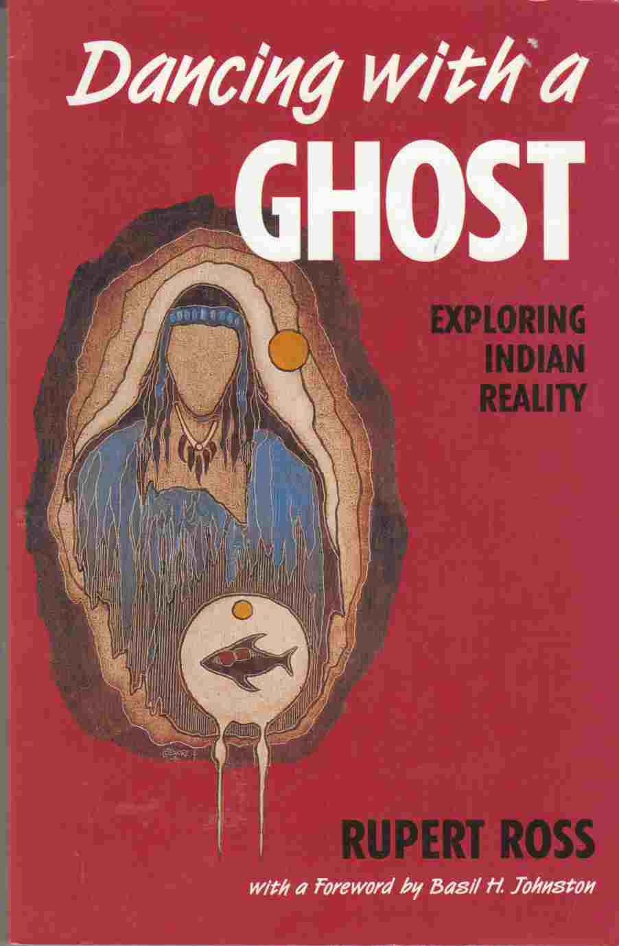 Image for Dancing with a Ghost: Exploring Indian Reality