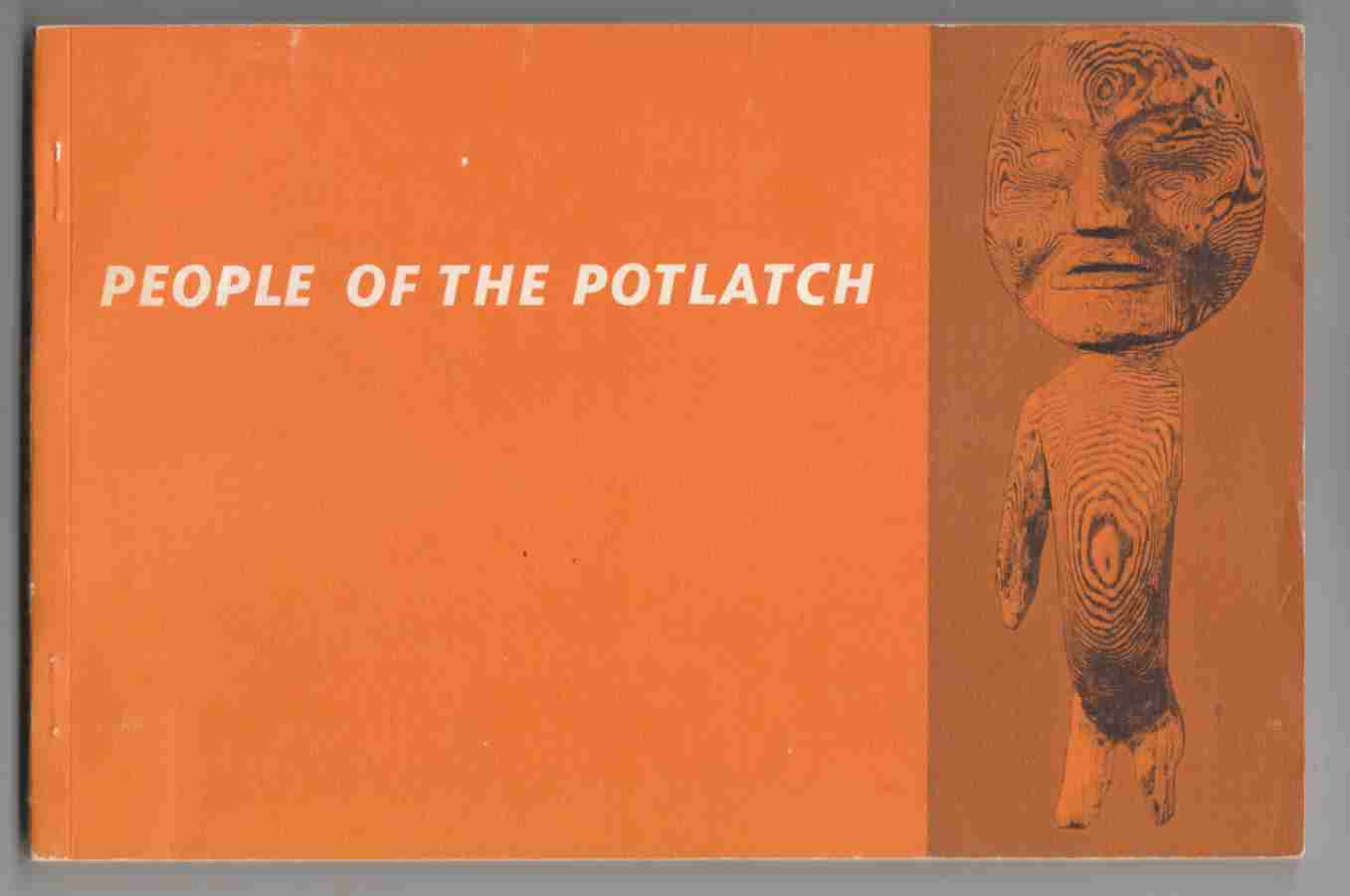 Image for People of the Potlatch Native Arts and Culture of the Pacific Northwest Coast