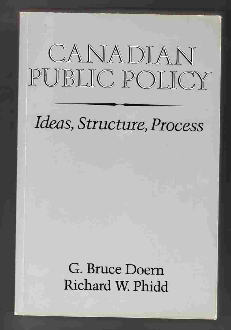 Image for Canadian Public Policy Ideas, Structure, Process