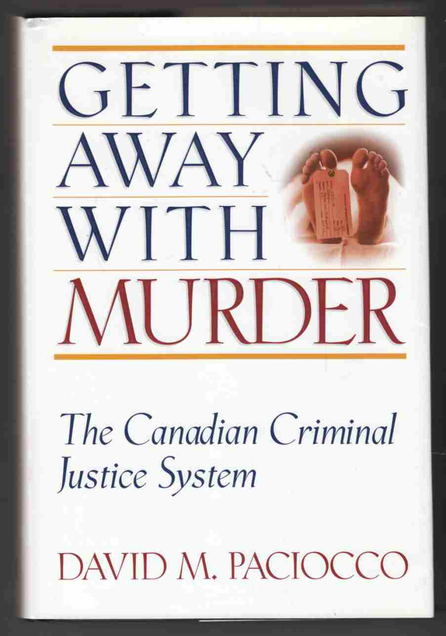 Image for Getting Away with Murder  The Canadian Criminal Justice System