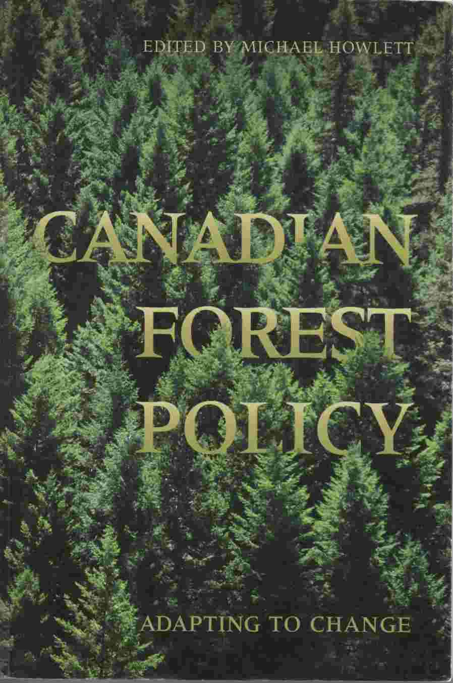 Image for Canadian Forest Policy Adapting to Change