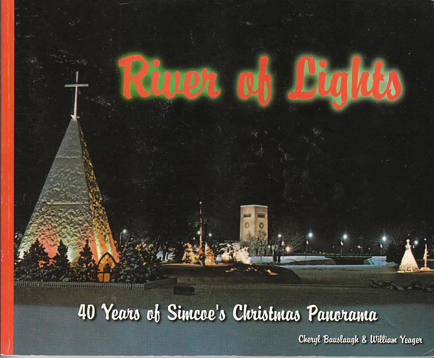 Image for River of Lights 40 Years of Simcoe's Christmas Panorama