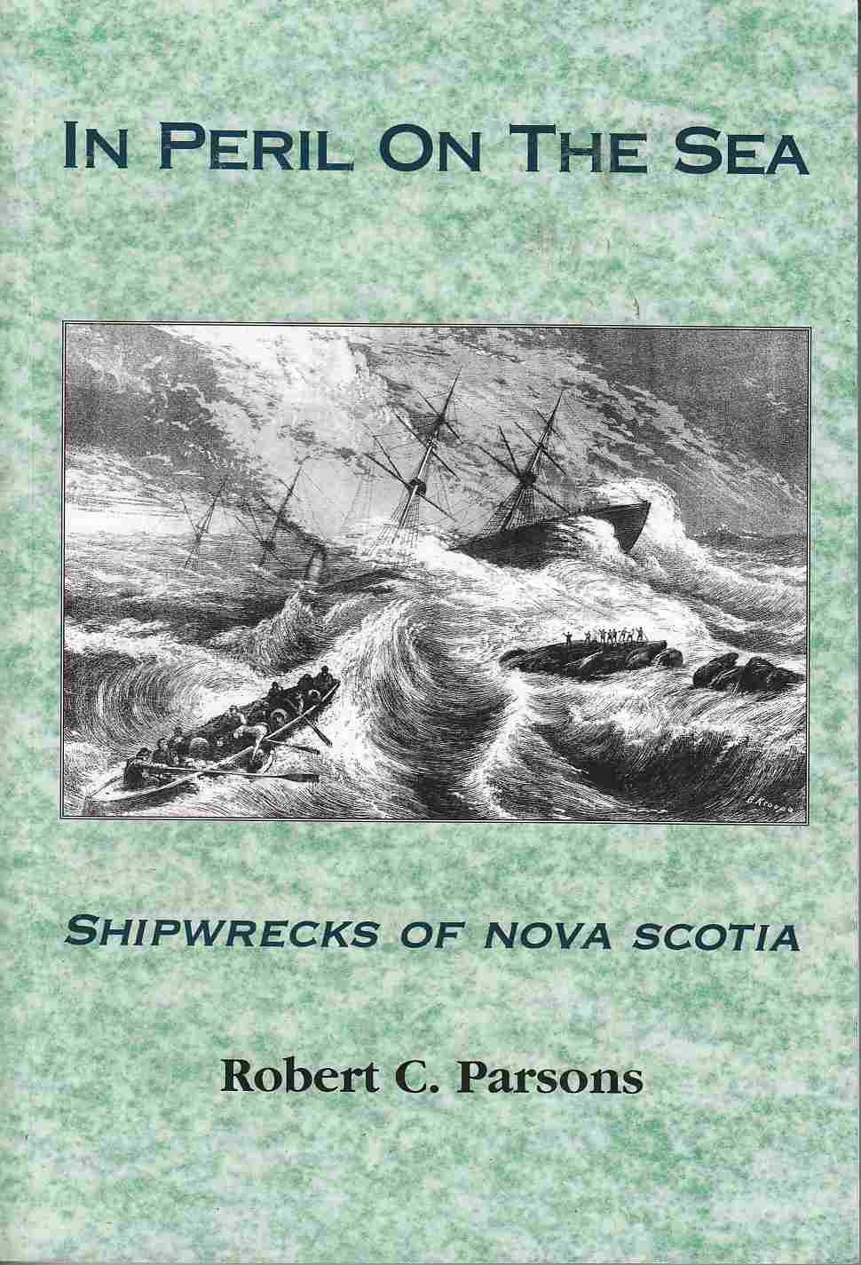 Image for In Peril on the Sea Shipwrecks of Nova Scotia
