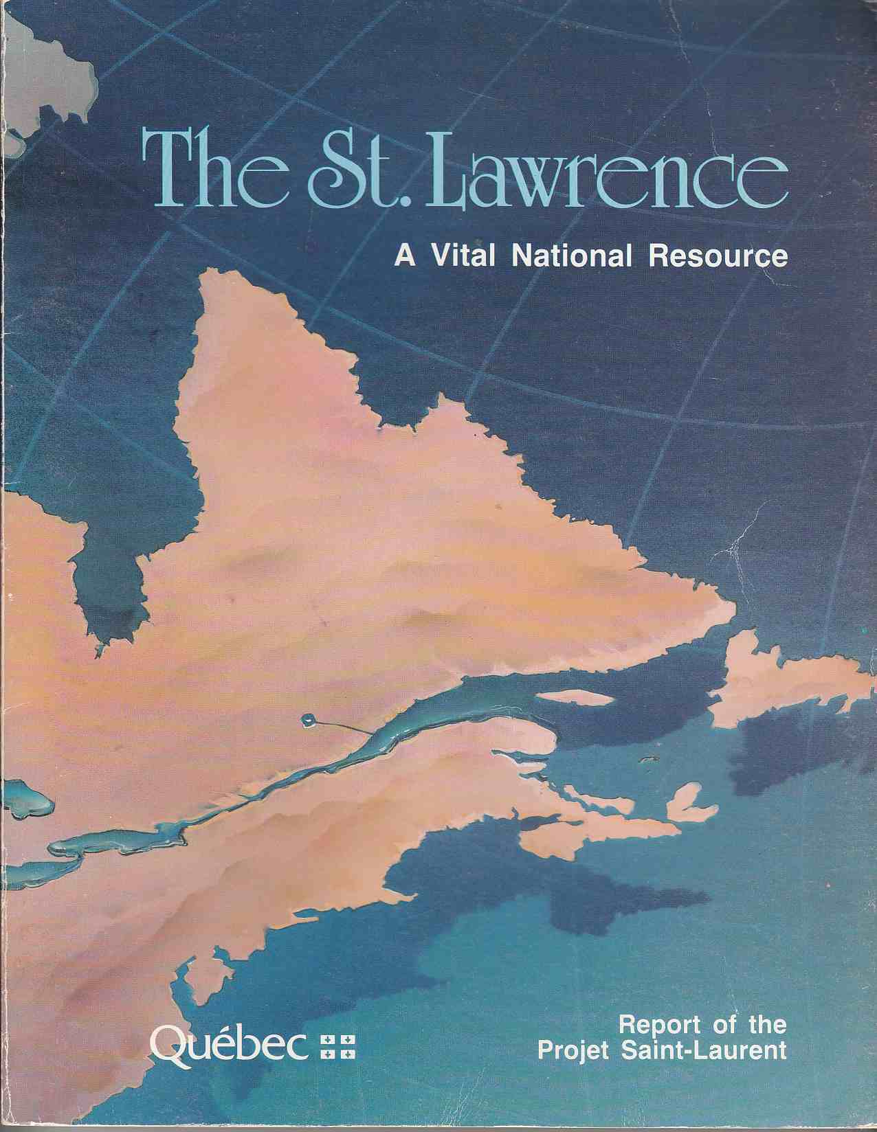 Image for The St. Lawrence A Vital National Resource