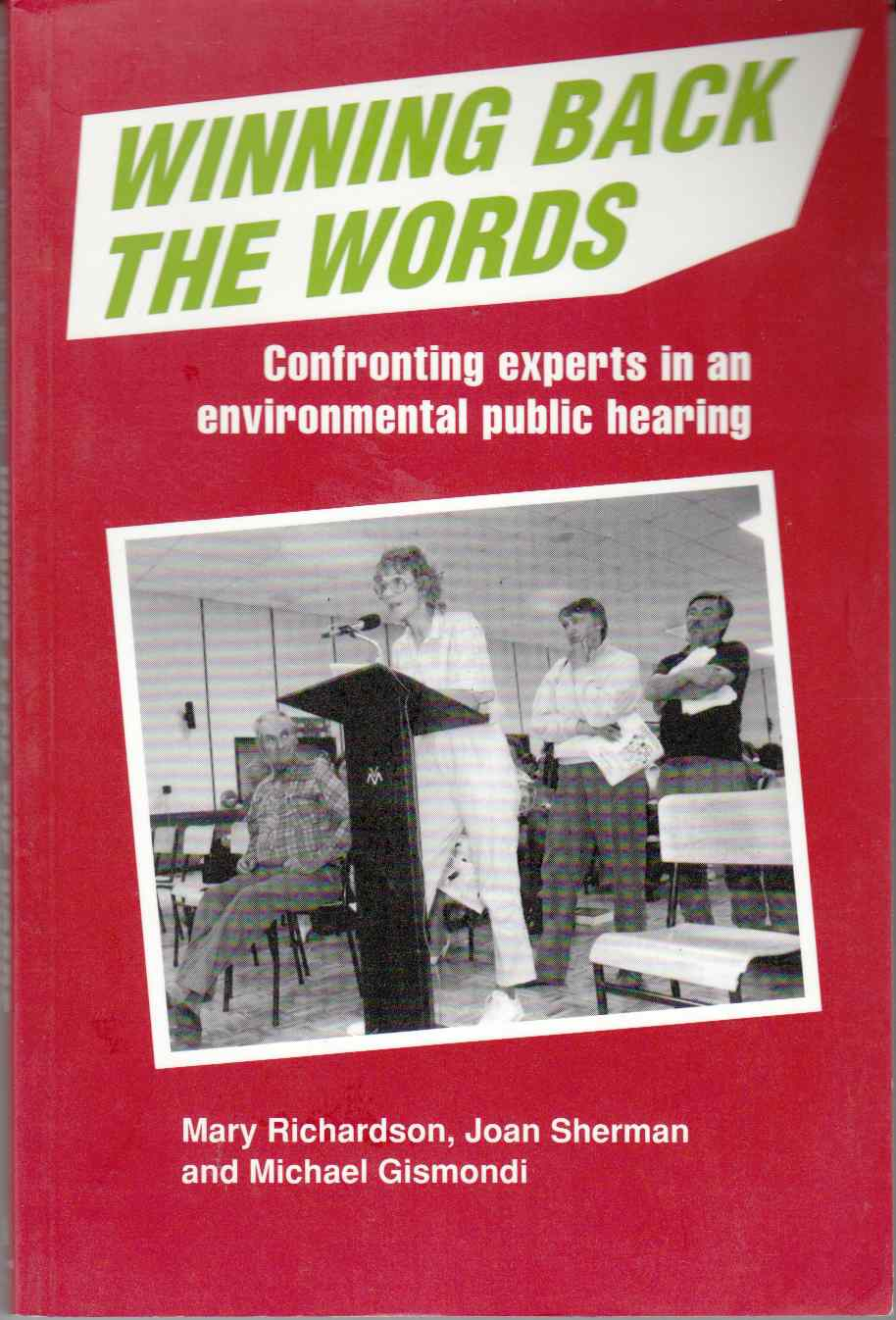 Image for Winning Back the Words Confronting Experts in an Environmental Public Hearing