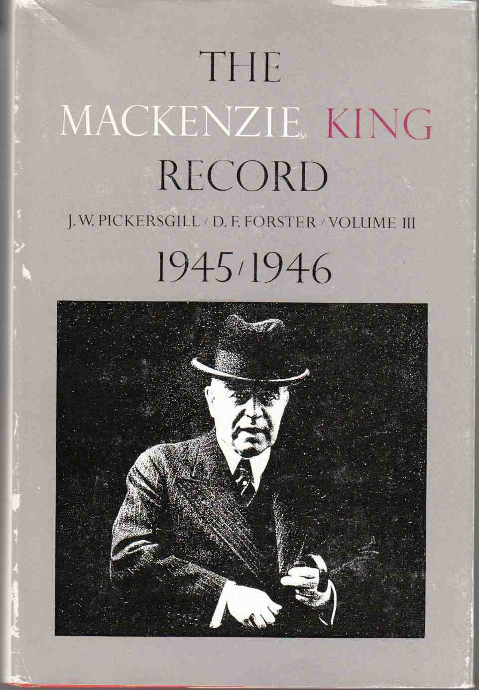 Image for The Mackenzie King Record Volume 3 1945 -1946