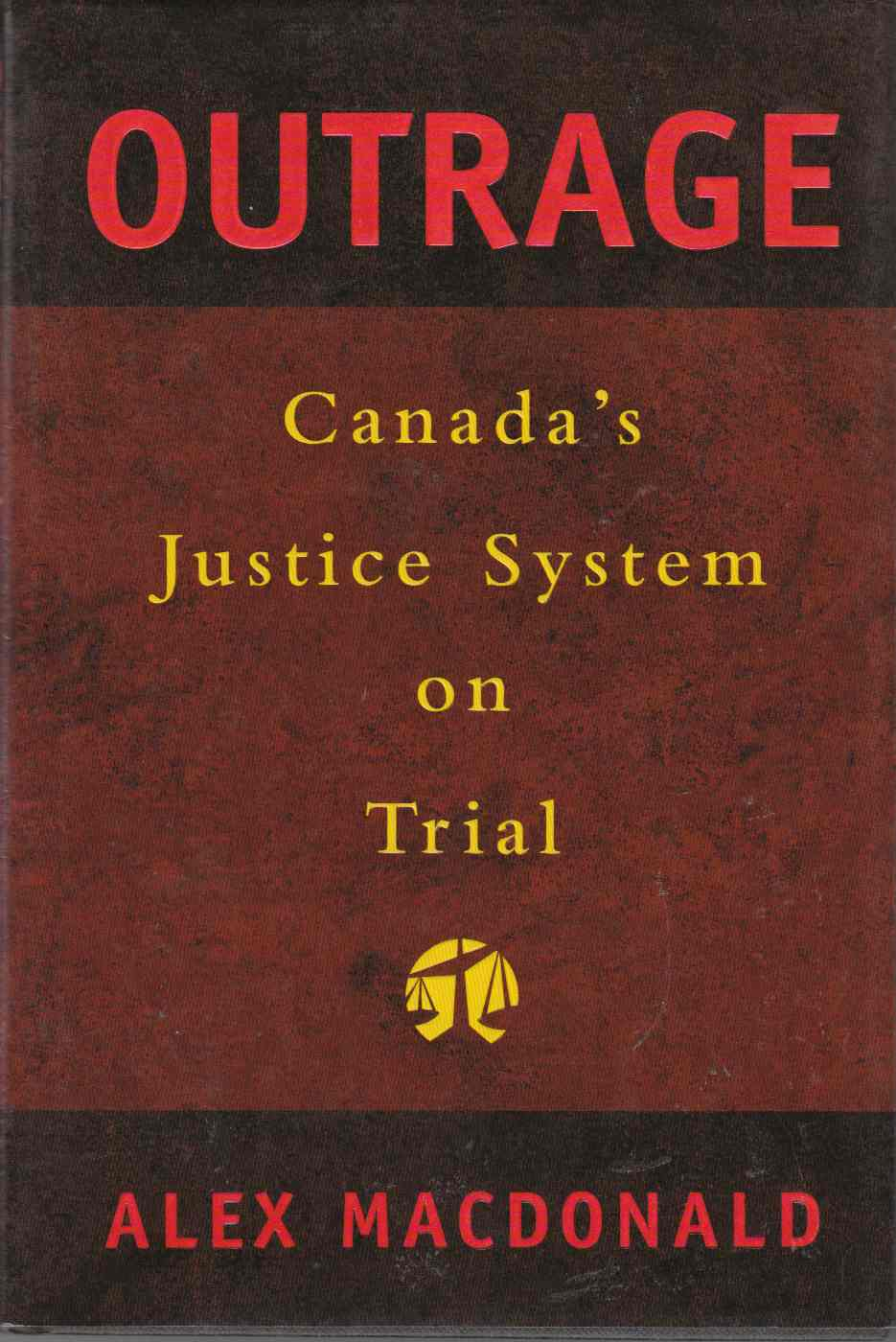 Image for Outrage Canada's Justice System on Trial