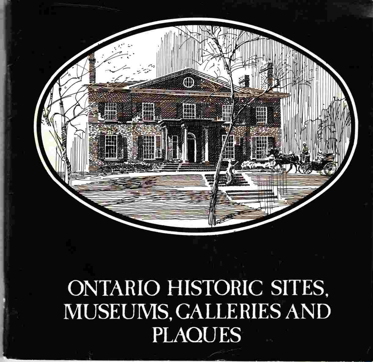 Image for Ontario Historic Sites, Museums, Galleries and Plaques