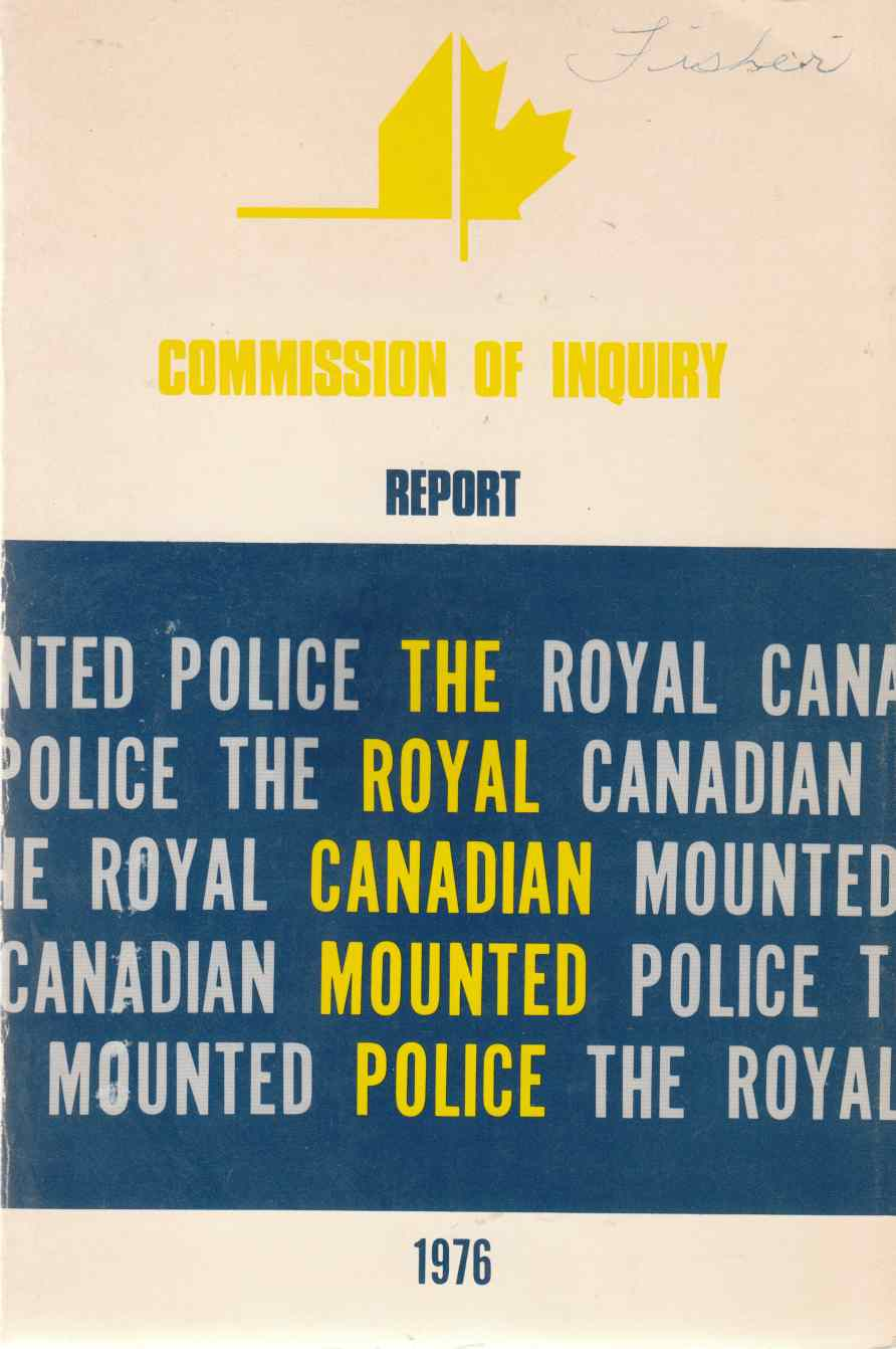 Image for The Report of the Commission of Inquiry Relating to Public Complaints, Internal Discipline and Grievance Procedure Within the Royal Canadian Mounted Police