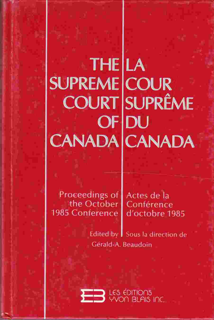 Image for The Supreme Court of Canada La Coeur Suprême Du Canada