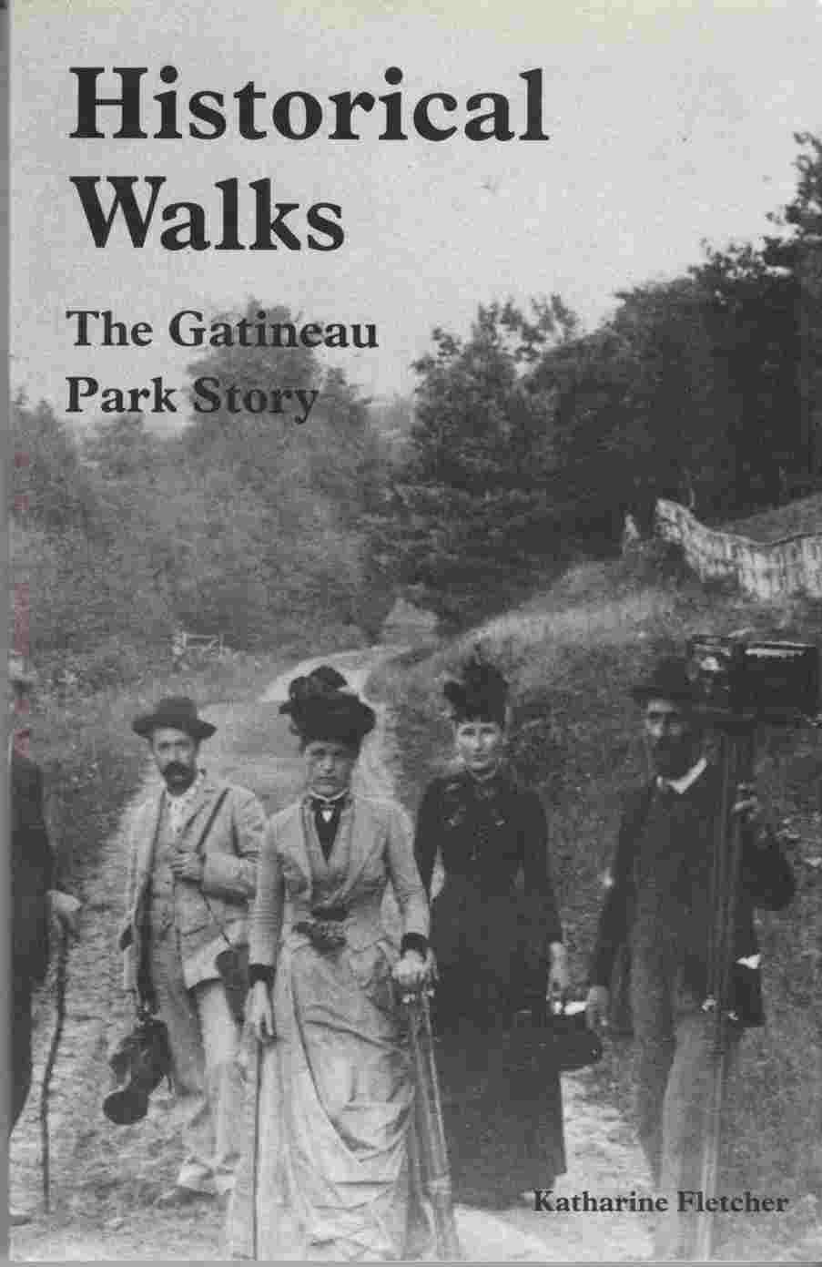 Image for Historical Walks:  The Gatineau Park Story