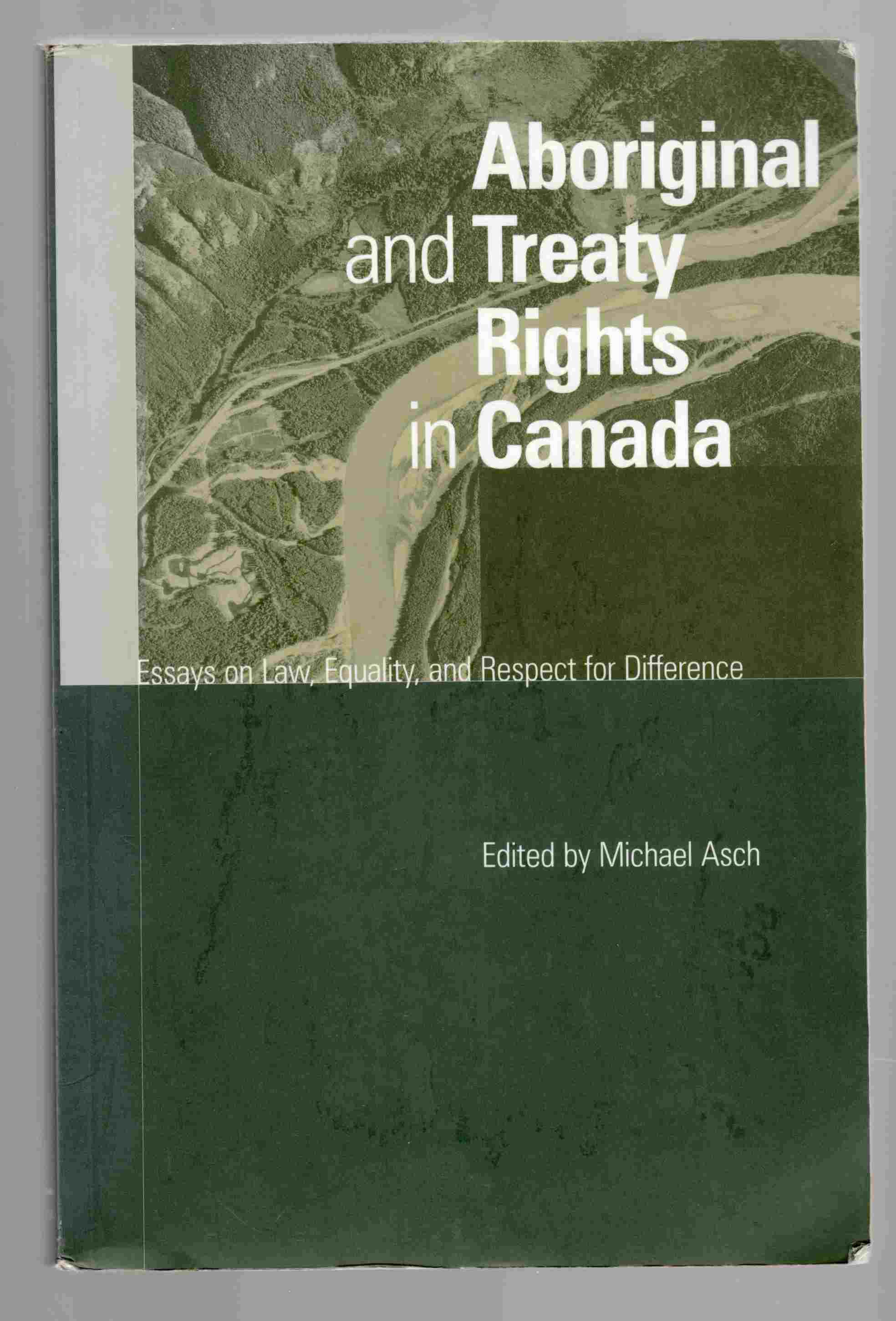 Image for Aboriginal and Treaty Rights in Canada Essays on Law, Equality, and Respect for Difference