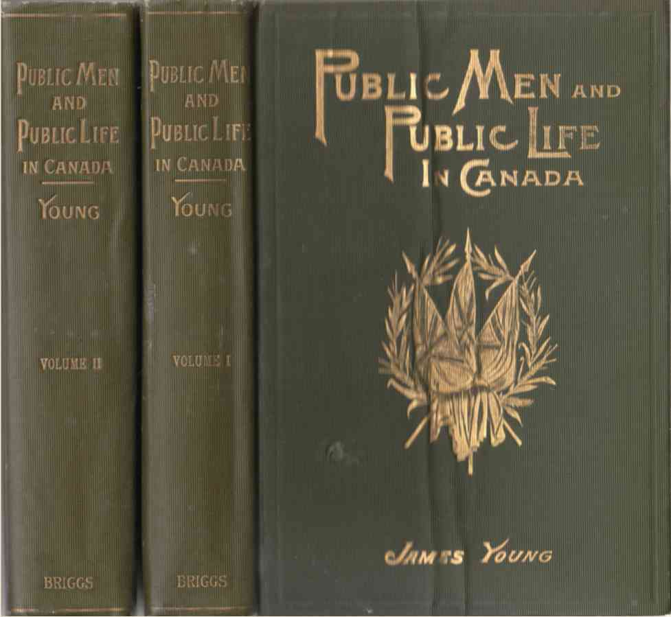 Image for Public Men and Public Life in Canada (2 Volumes)  The Story of the Canadian Confederacy
