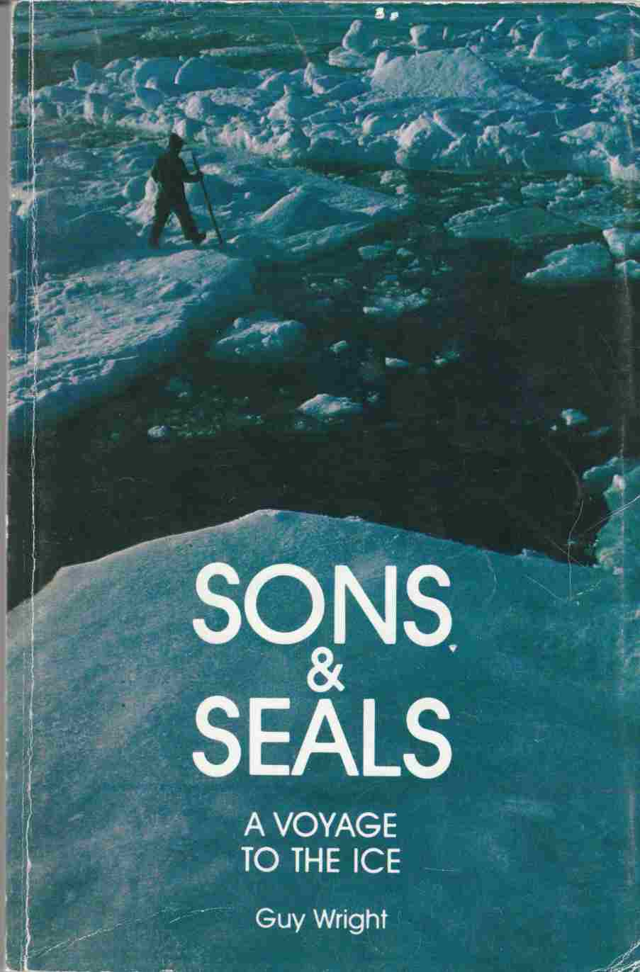 Image for Sons and Seals:  A Voyage to the Ice