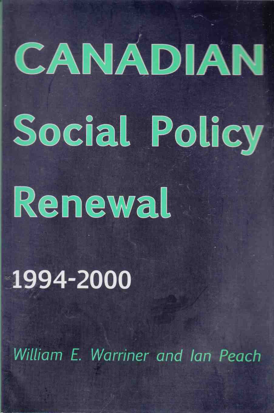 Image for Canadian Social Policy Renewal 1994 - 2000