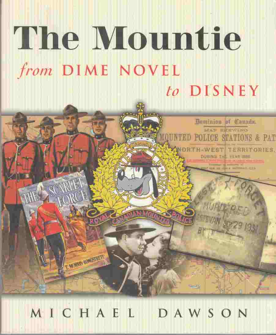 Image for The Mountie from Dime Novel to Disney