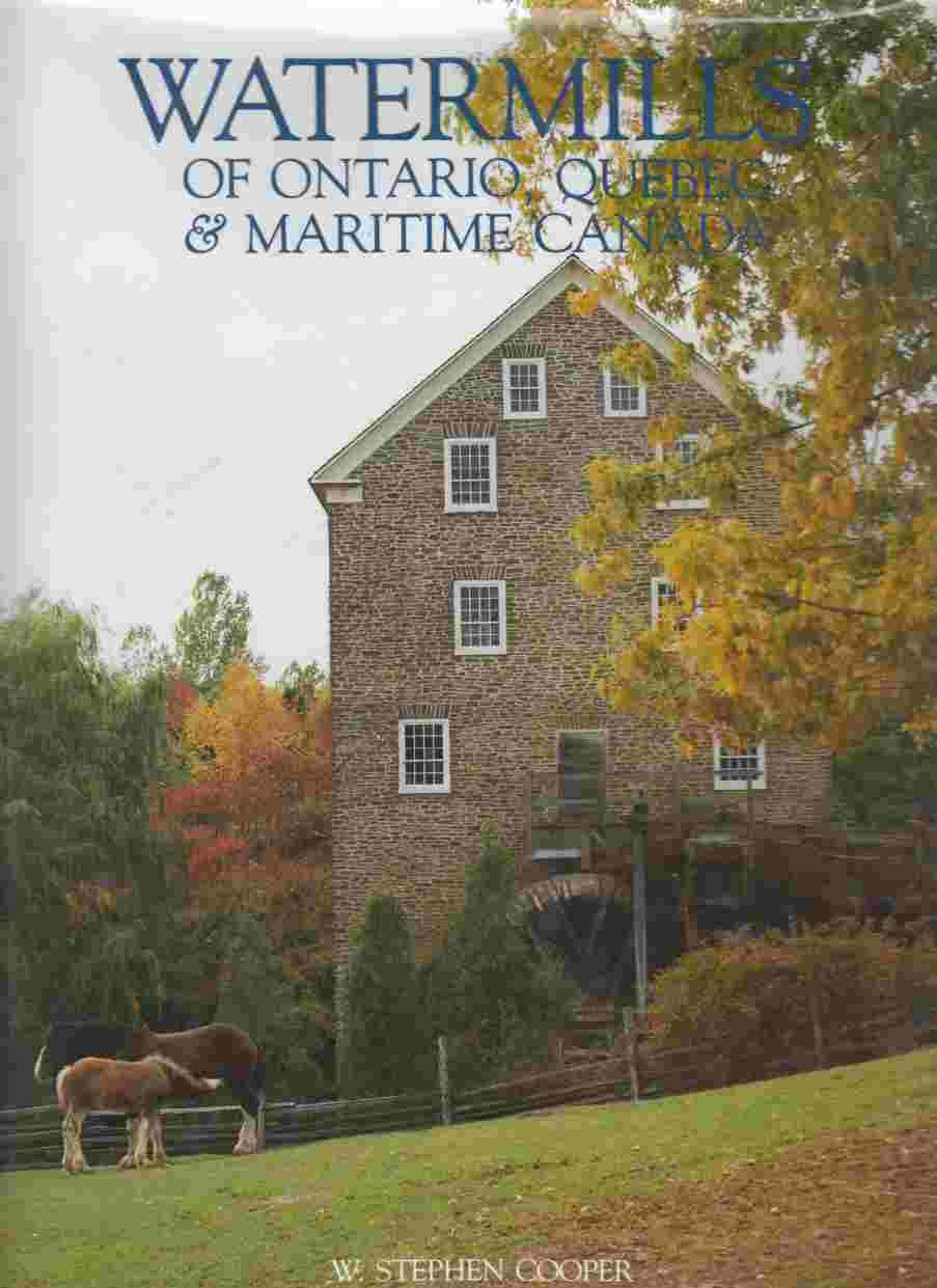 Image for Watermills of Ontario, Quebec & Maritime Canada