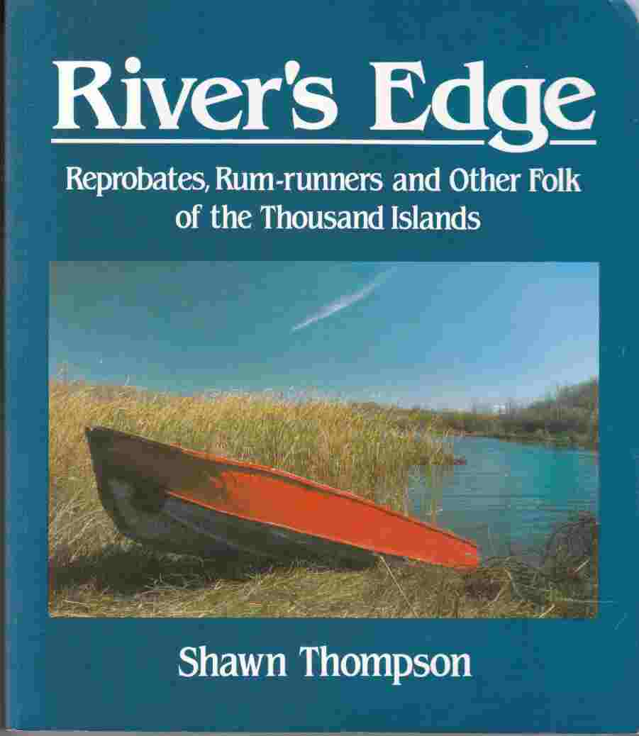 Image for River's Edge Reprobates, Rum-Runners and Other Folk of the Thousand Islands