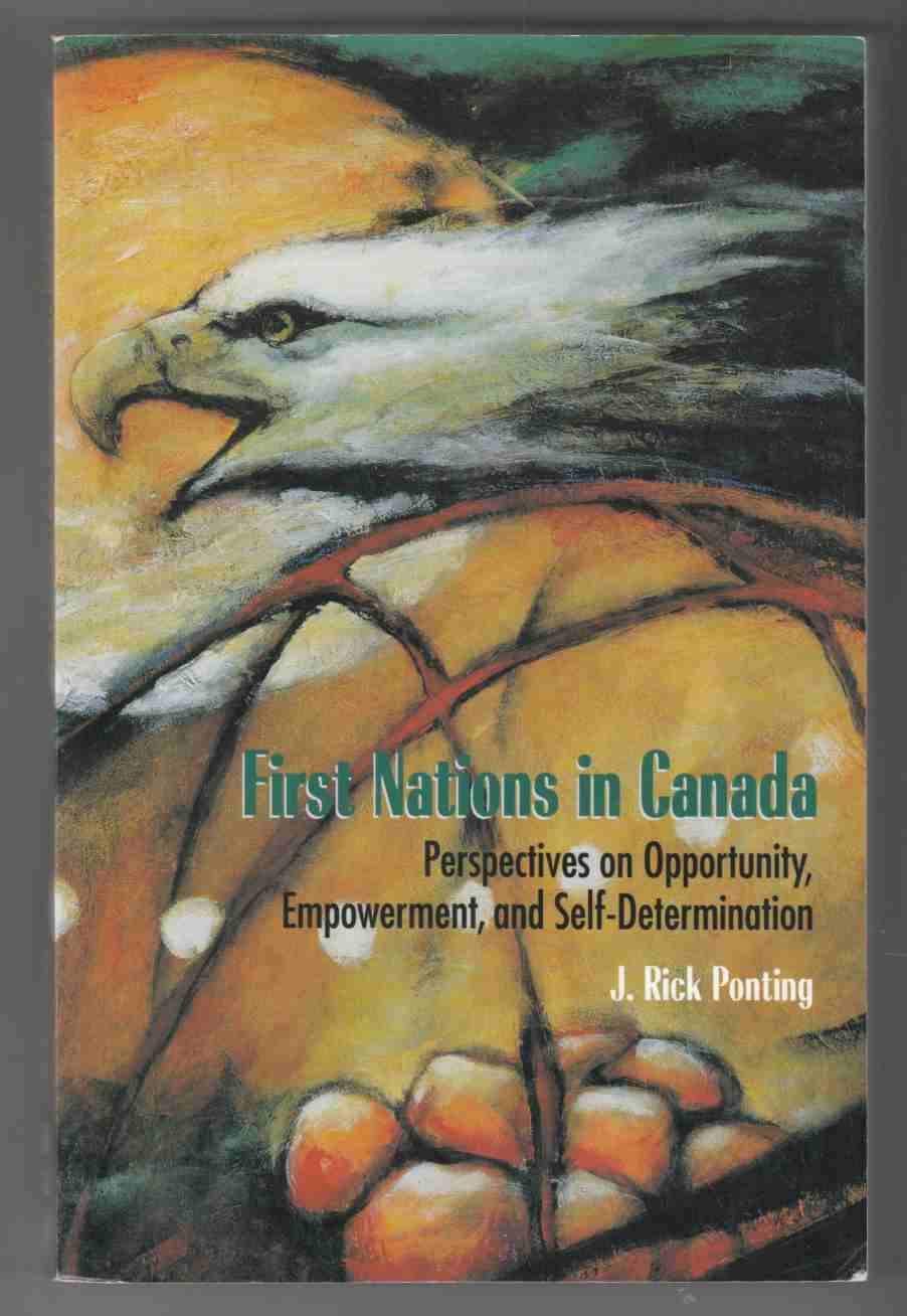 Image for First Nations in Canada: Perspectives on Opportunity, Empowerment, and Self-Determination