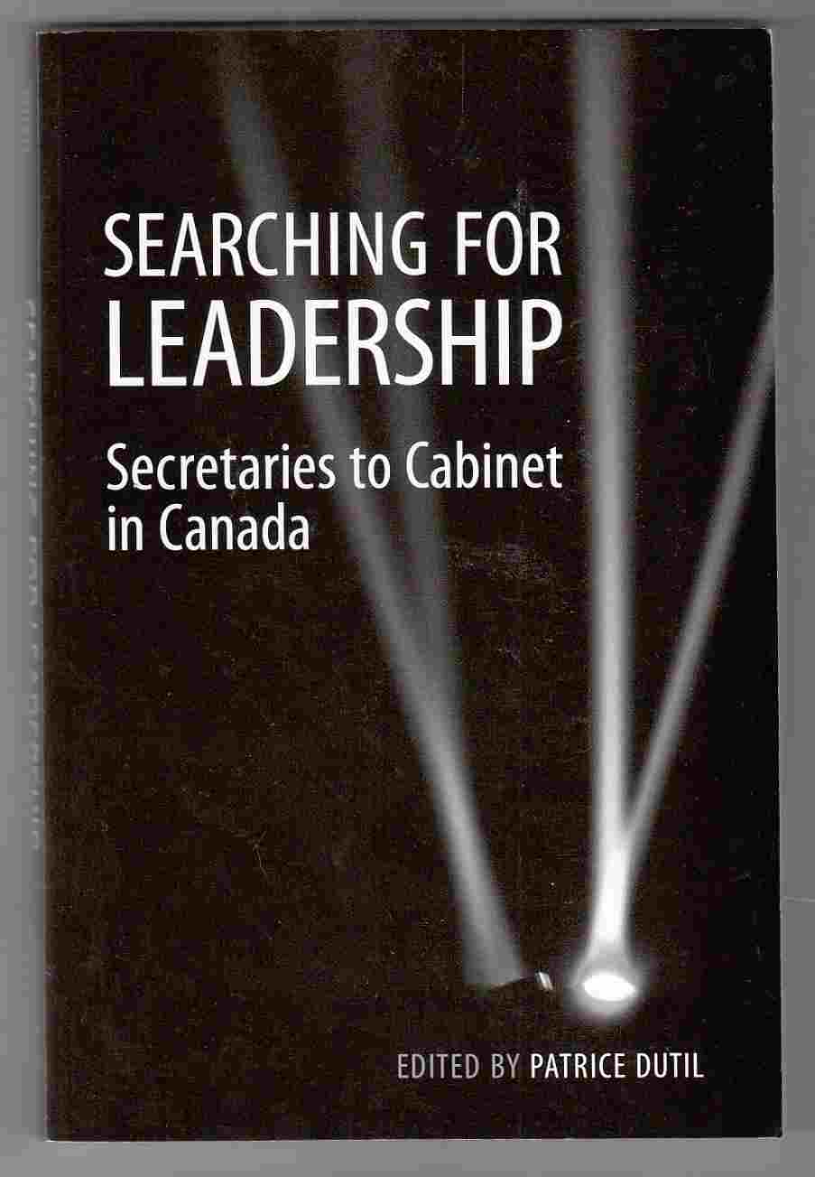 Image for Searching for Leadership Secretaries to Cabinet in Canada