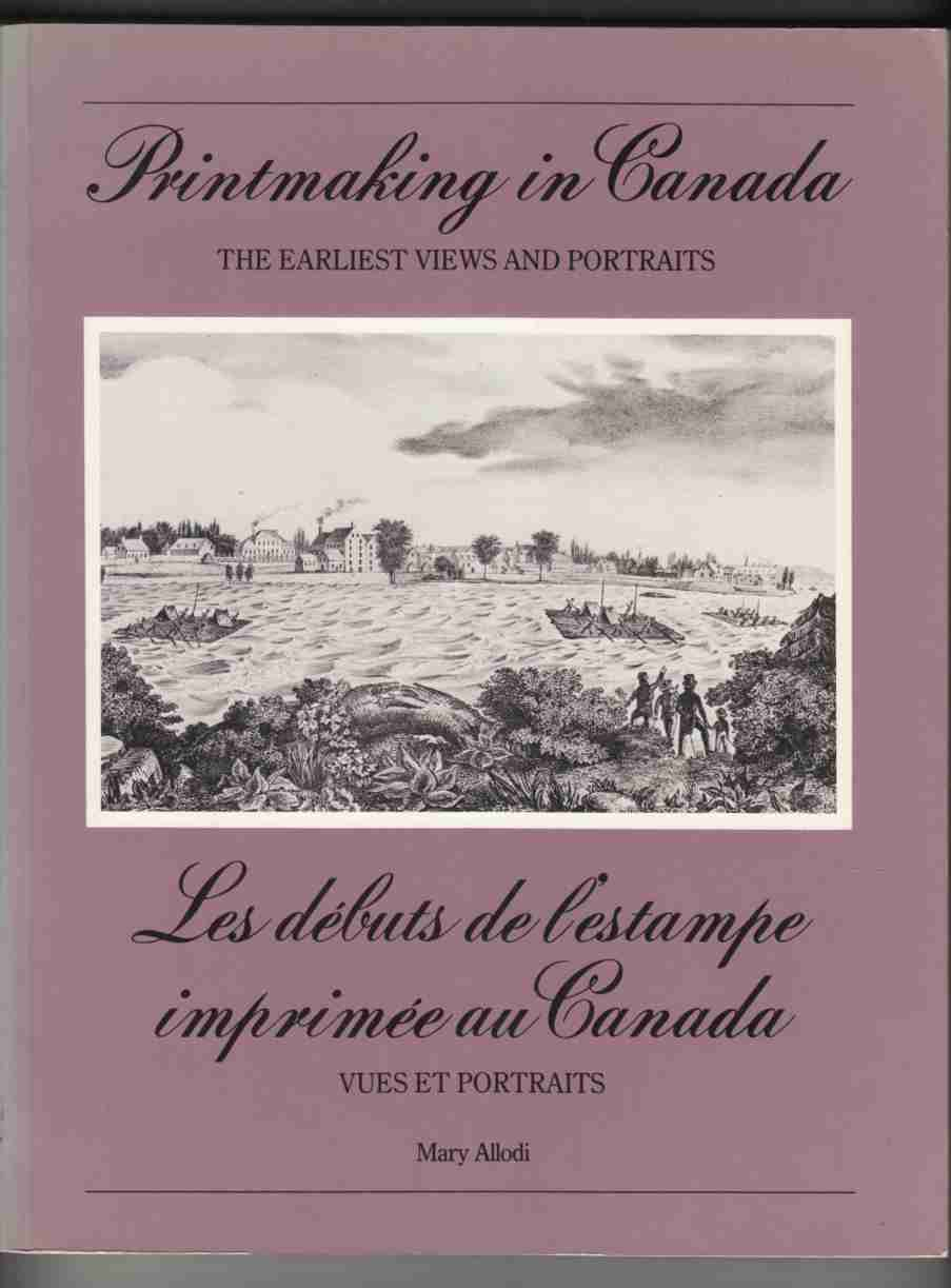 Image for Printmaking in Canada: The Earliest Views and Portraits / Les Debuts De L'Estampe Imprimée Au Canada: Vues Et Portraits