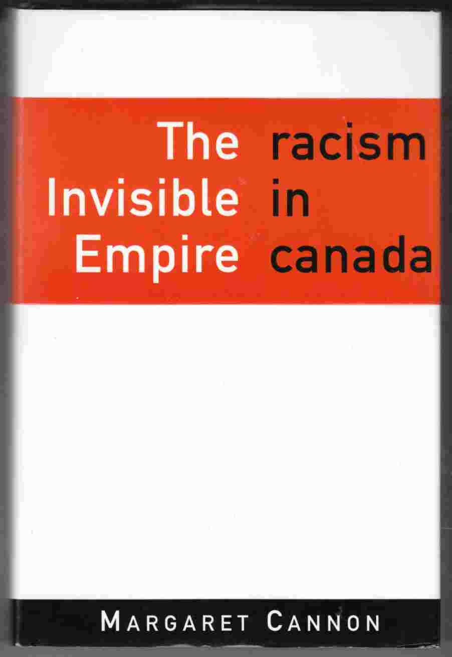 Image for The Invisible Empire Racism in Canada