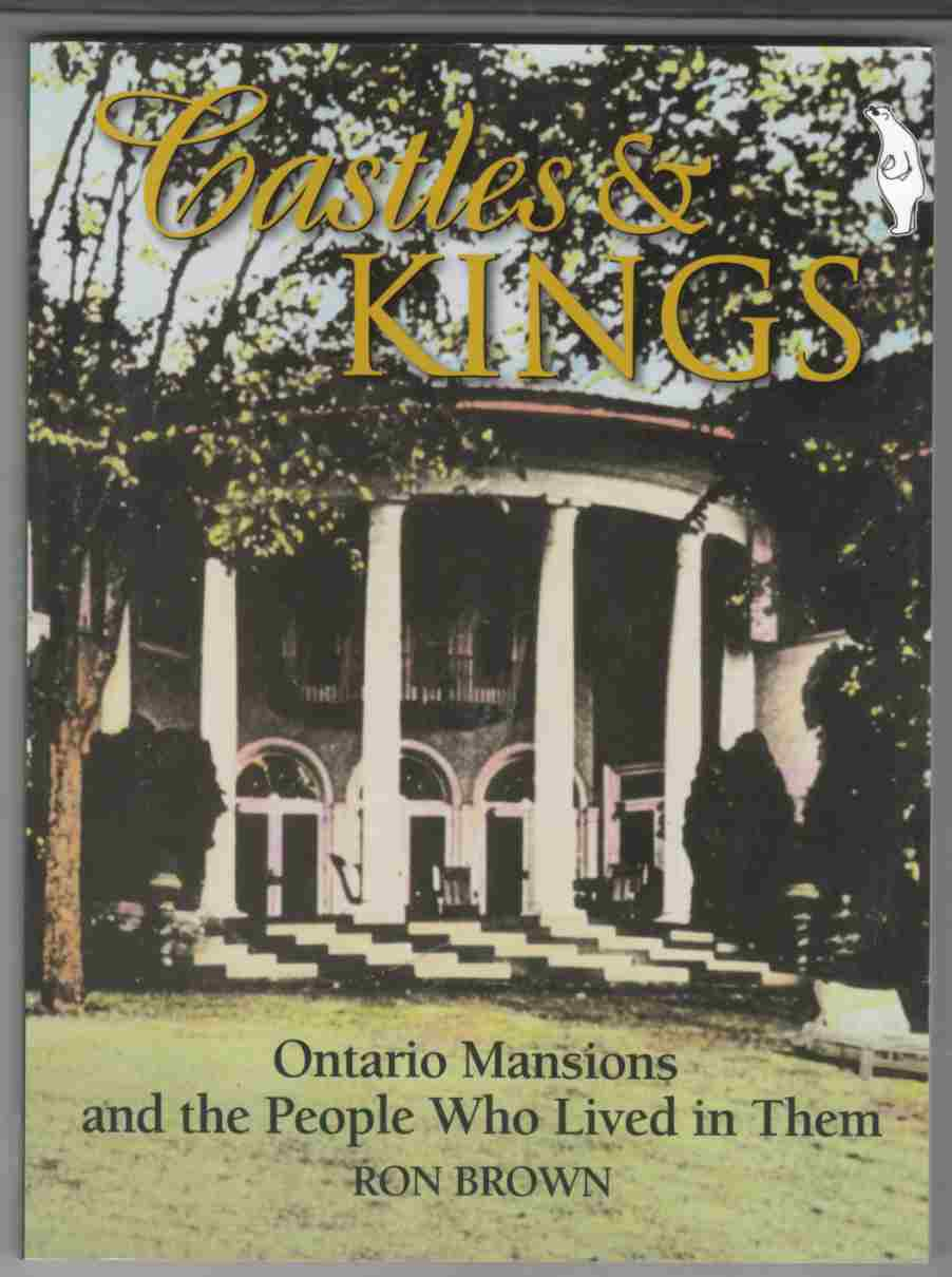 Image for Castles & Kings Ontario Mansions and the People Who Lived in Them