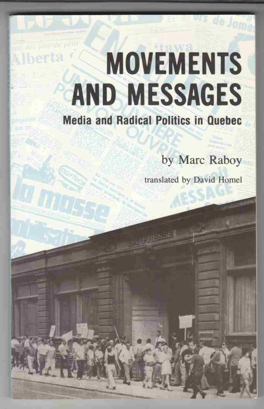 Image for Movements and Messages Media and Radical Politics in Quebec