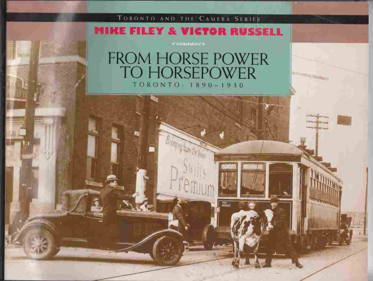Image for From Horse Power to Horsepower Toronto: 1890-1930