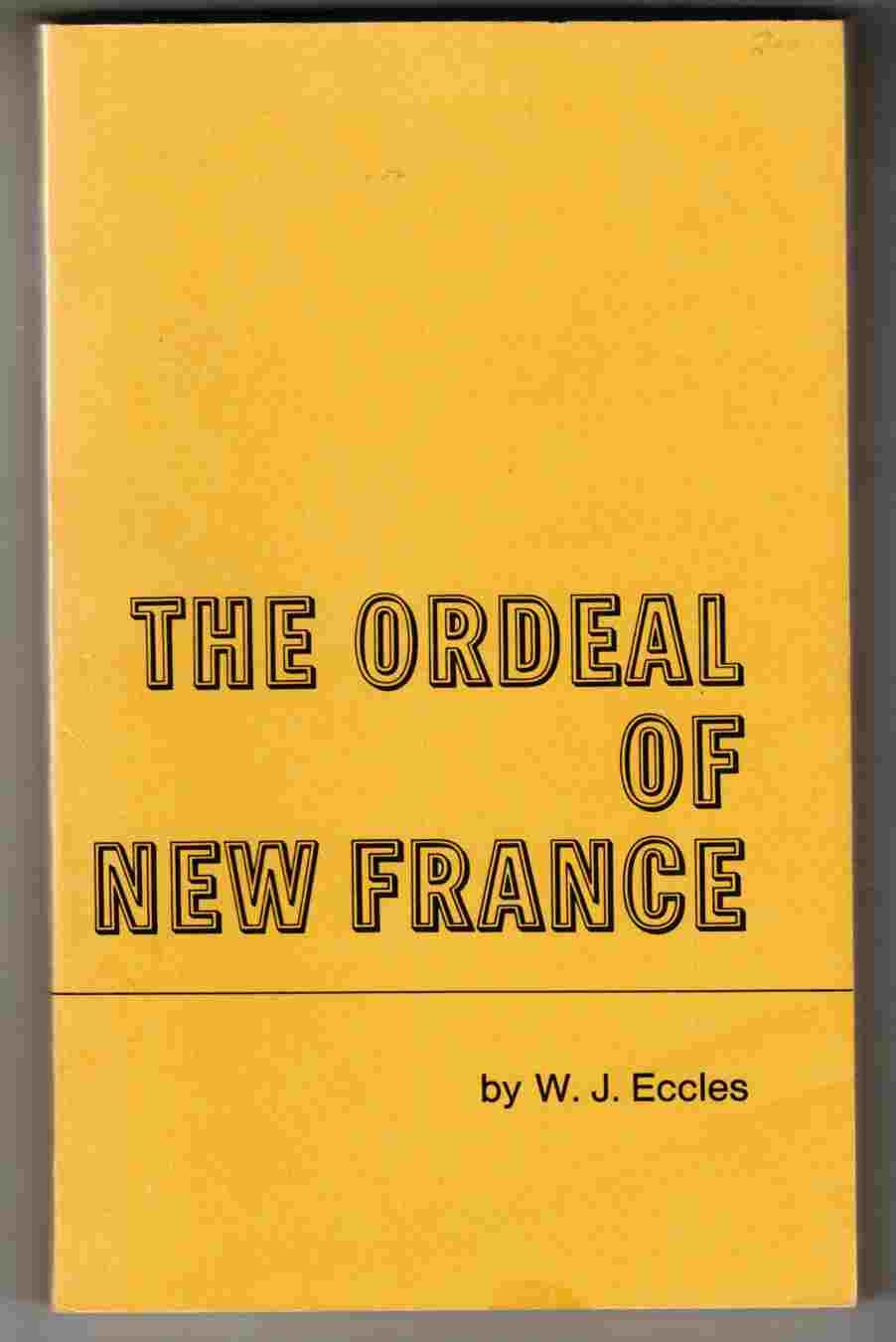 Image for The Ordeal of New France