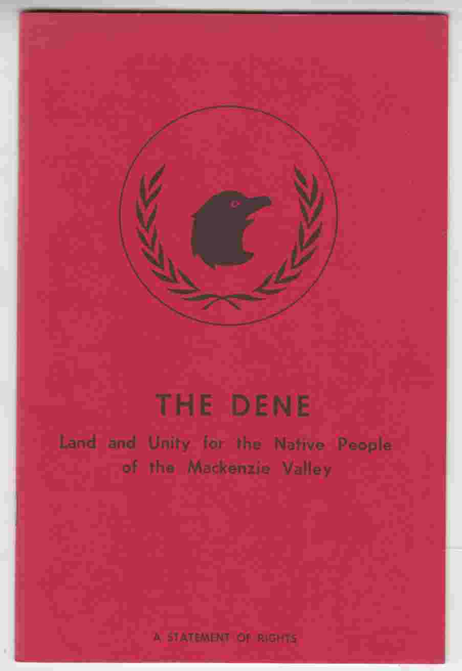 Image for The Dene Land and Unity for the Native People of the Mackenzie Valley