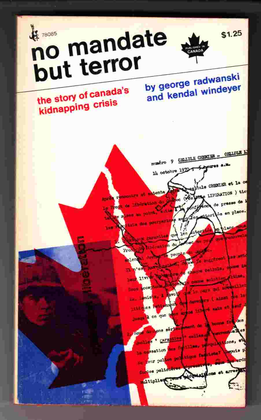 Image for No Mandate but Terror The Story of Canada's Kidnapping Crisis