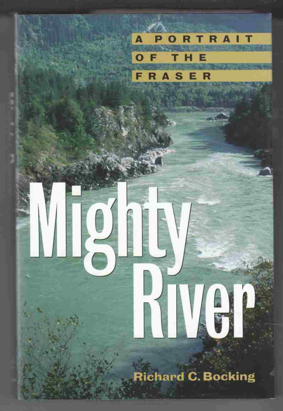 Image for Mighty River A Portrait of the Fraser