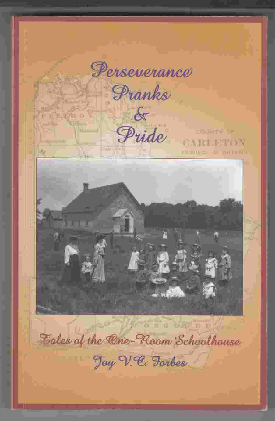 Image for Perserverance, Pranks & Pride Tales of the One-Room Schoolhouse
